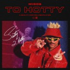 Migos – To Hotty