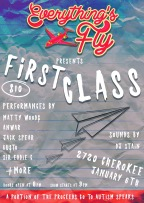 Everything's Fly Presents First Class